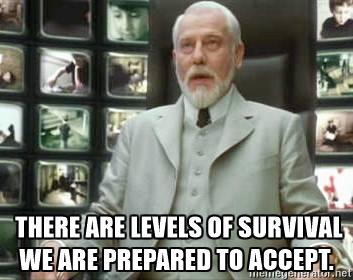 the-architect-matrix-there-are-levels-of-survival-we-are-prepared-to-accept.jpg